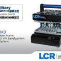 LCR DK3 Development Systems wins Military & Aerospace Electronics Innovators Award
